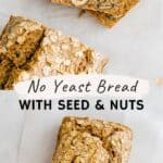 Healthy & Quick No Yeast Bread