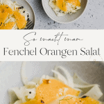 fenchel orangen salat pinterest pin