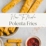 polenta fries pinterest pin