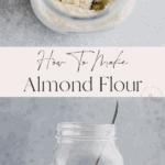 how to make almond flour pinterest pin 1