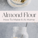 how to make almond flour pinterest pin 2