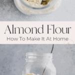 how to make almond flour pinterest pin 2