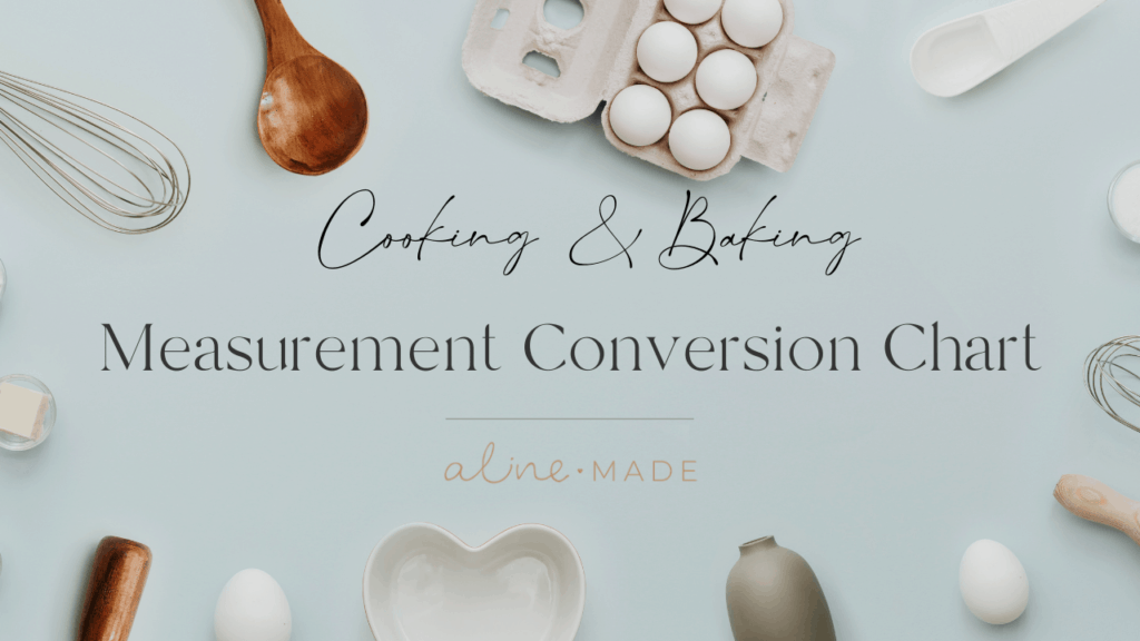 Cooking & Baking Measurement Conversion Chart