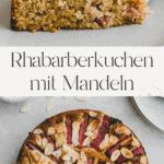 Rhabarberkuchen mit Mandeln Pinterest Pin