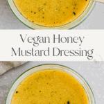Vegan Honey Mustard Dressing Pinterest Pin