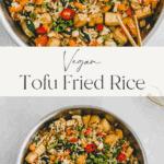 tofu fried rice pinterest pin